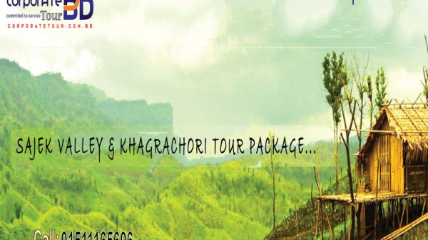 SAJEK VALLEY & KHAGRACHORI TOUR PACKAGE...